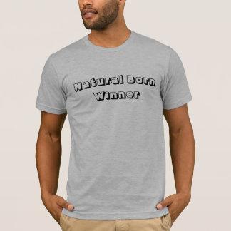 Natural Born Winner T-Shirt