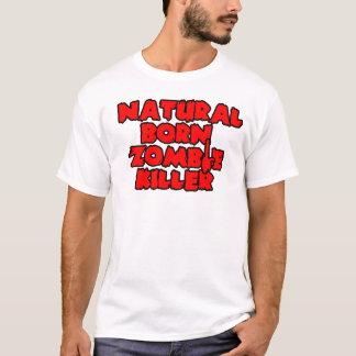 Natural Born Zombie Killer T-Shirt