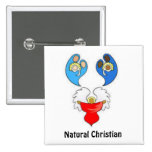 Natural Christian Pinback Button