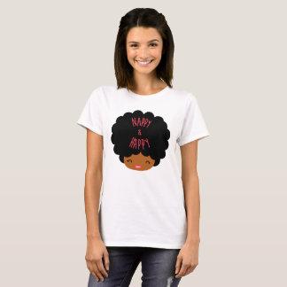 Natural hair afro ~ NAPPY & HAPPY T-Shirt