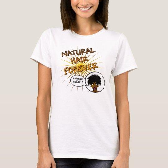 Natural Hair Forever T-Shirt