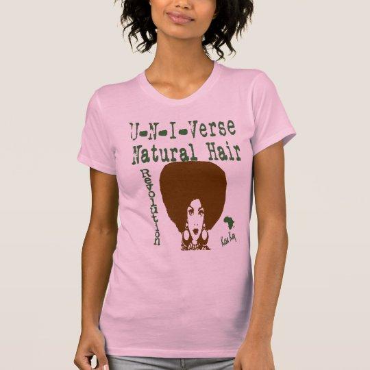 Natural Hair Revolution  UniVerse Natural Hair T-Shirt