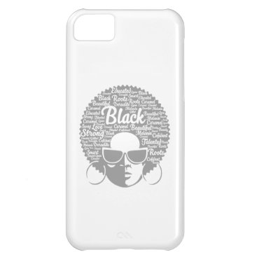 Natural Hair Strong Proud Black Women Design Case For iPhone 5C