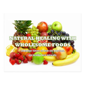 Natural Healing with Wholesome Foods Postcards