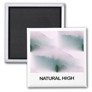 Natural High Magnet