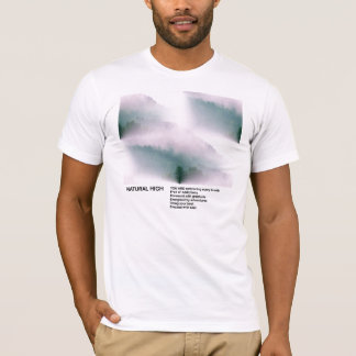 Natural High T-Shirt