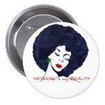 """NATURAL is my BEAUTY"" Button"