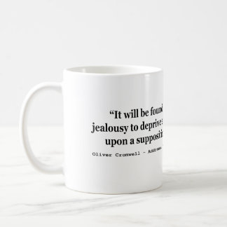 Natural Liberty Oliver Cromwell Quote 1654 Classic White Coffee Mug