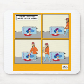 NATURAL SELECTION -Demisal of the Dumbest Mouse Pad