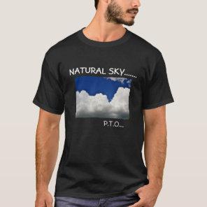 NATURAL SKY...GEOENGINEERED SKY!!! T-Shirt