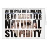Natural Stupidity Greeting Cards