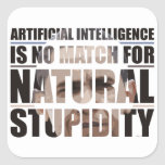 Natural Stupidity Stickers