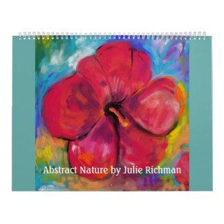 Naturaleza abstracta de Julia Richman Calendario De Pared
