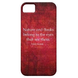 Naturaleza de Emily Bronte y cita de los libros iPhone 5 Cárcasa