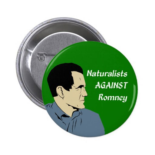 Naturalists Against Romney campaign button
