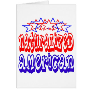 Naturalized American Cards