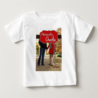 Naturally, Charlie Cover Baby T-Shirt