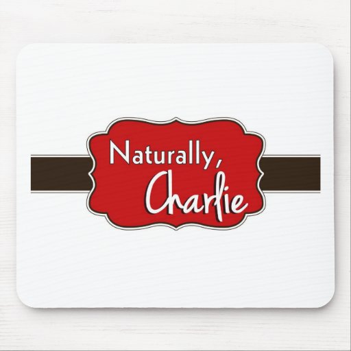 Naturally, Charlie Logo 1 Mouse Pad