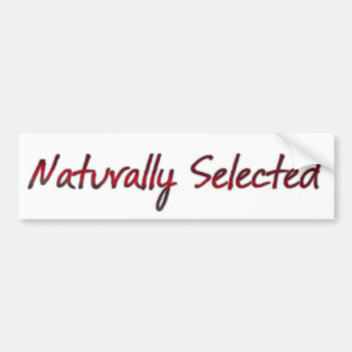 Naturally Selected Bumper Sticker