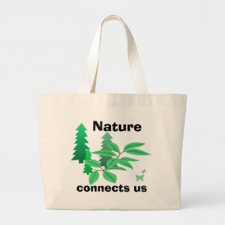Nature Connects Us Canvas Bag