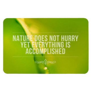Nature Does Not Hurry | Inspirational Quote Rectangular Photo Magnet