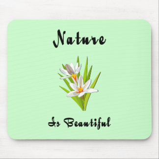 Nature Is Beautiful Mouse Pad