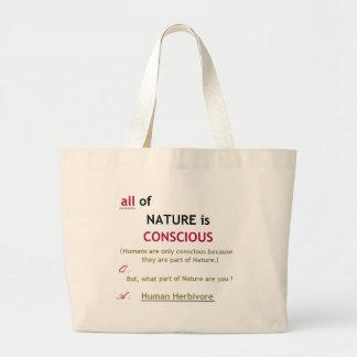 Nature is Conscious Beach Bag