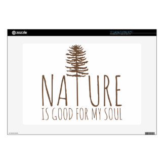 Nature is Good for my Soul Decals For Laptops