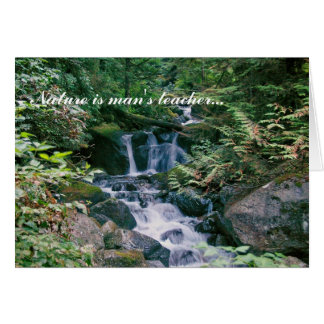 Nature is man's teacher... card