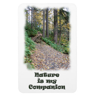 Nature is my Companion / Hiking Trail Rectangular Photo Magnet