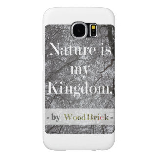 """Nature is my kingdom "" &snowy treetops samsung Samsung Galaxy S6 Case"