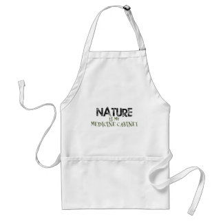 Nature is my Medicine Cabinet Adult Apron