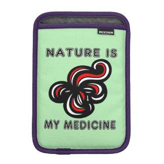 """Nature is My Medicine"" iPad Mini Soft Case"