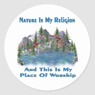 Nature Is My Religion Classic Round Sticker
