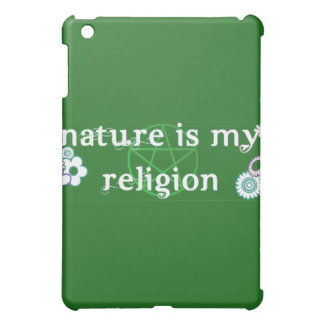 Nature is my religion ipad case