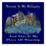 Nature Is My Religion Poster