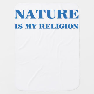 Nature Is My Religion Stroller Blanket
