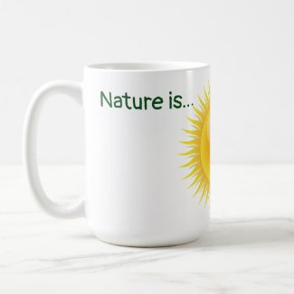 Nature is...Organic and non GMO Classic Mug