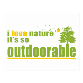 Nature is so Outdoorable Postcard
