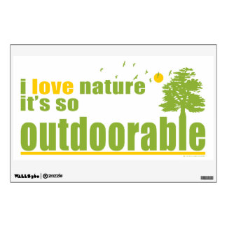Nature is so Outdoorable Wall Sticker