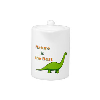 Nature is the best dinosaur teapot
