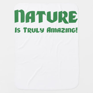 Nature Is Truly Amazing! Swaddle Blanket