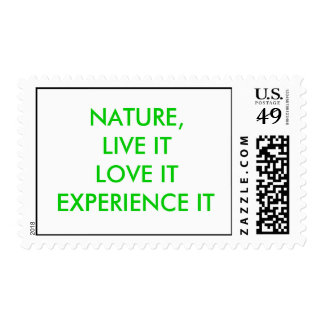 Nature, live it, love it, experience it postage stamp