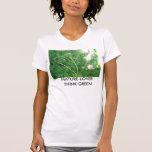 NATURE LOVER THINK GREEN TEE SHIRT