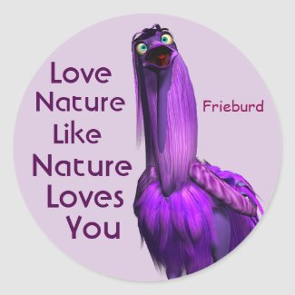 Nature Loves You stickers