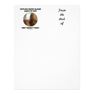 Nature Made Sugar Hard To Get Man Made It Easy Letterhead
