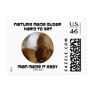 Nature Made Sugar Hard To Get Man Made It Easy Postage Stamps
