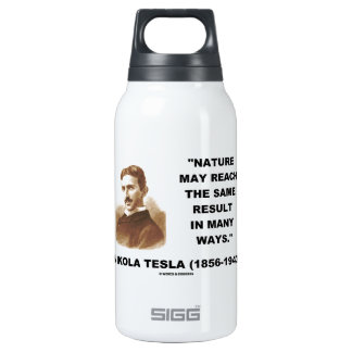 Nature May Reach Same Result In Many Ways (Tesla) 10 Oz Insulated SIGG Thermos Water Bottle