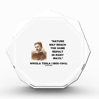 Nature May Reach Same Result In Many Ways (Tesla) Awards