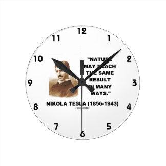 Nature May Reach Same Result In Many Ways (Tesla) Round Wallclocks